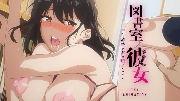 Watch Toshoshitsu no Kanojo: Seiso na Kimi ga Ochiru made The Animation Episode 2 Subbed | HentaiCom